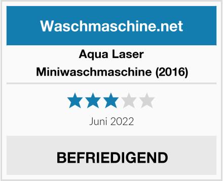 Aqua Laser Miniwaschmaschine (2016) Test