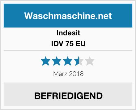 Indesit IDV 75 EU Test
