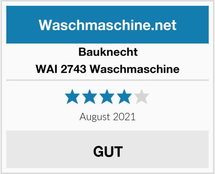 Bauknecht WAI 2743 Waschmaschine Test