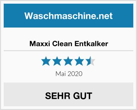 Maxxi Clean Entkalker Test