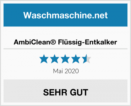 AmbiClean® Flüssig-Entkalker Test