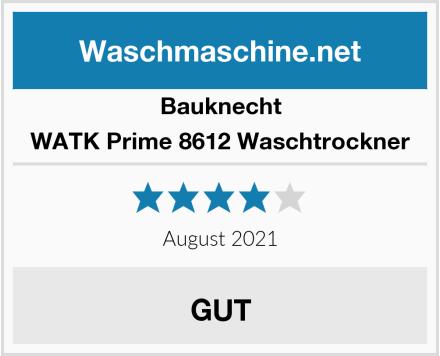 Bauknecht WATK Prime 8612 Waschtrockner Test
