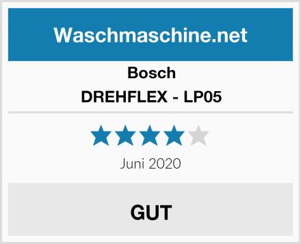 Bosch DREHFLEX - LP05 Test